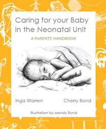 Caring for your Baby on the Neonatal Unit